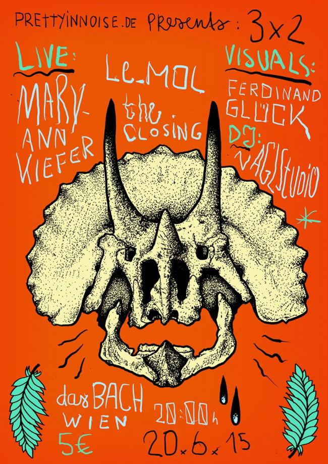 PiN präsentiert: 3X2 mit LE_MOL, MARY-ANN KIEFER & THE CLOSING | 20.06.2015 DasBach, Wien