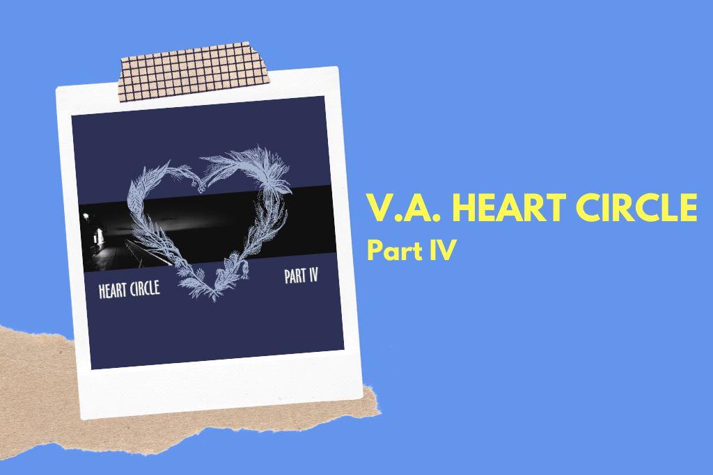 Heart Circle Part IV