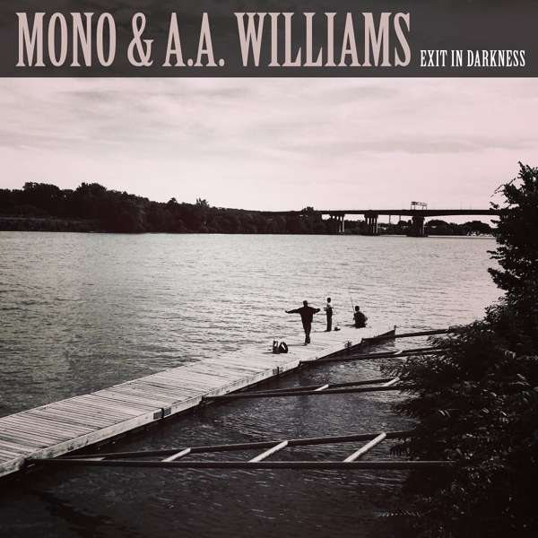 Mono & A.A. Williams