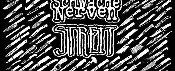 Schwache Nerven / Streit – Split